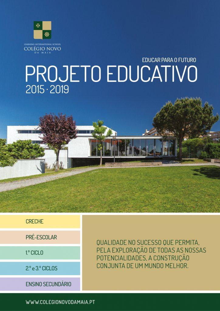 Projeto Educativo - 2015 - 2019 - Colégio Novo da Maia